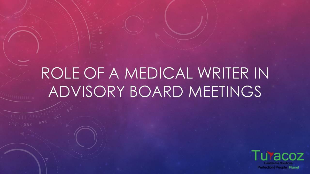 Medical Writer in Advisory Board Meetings