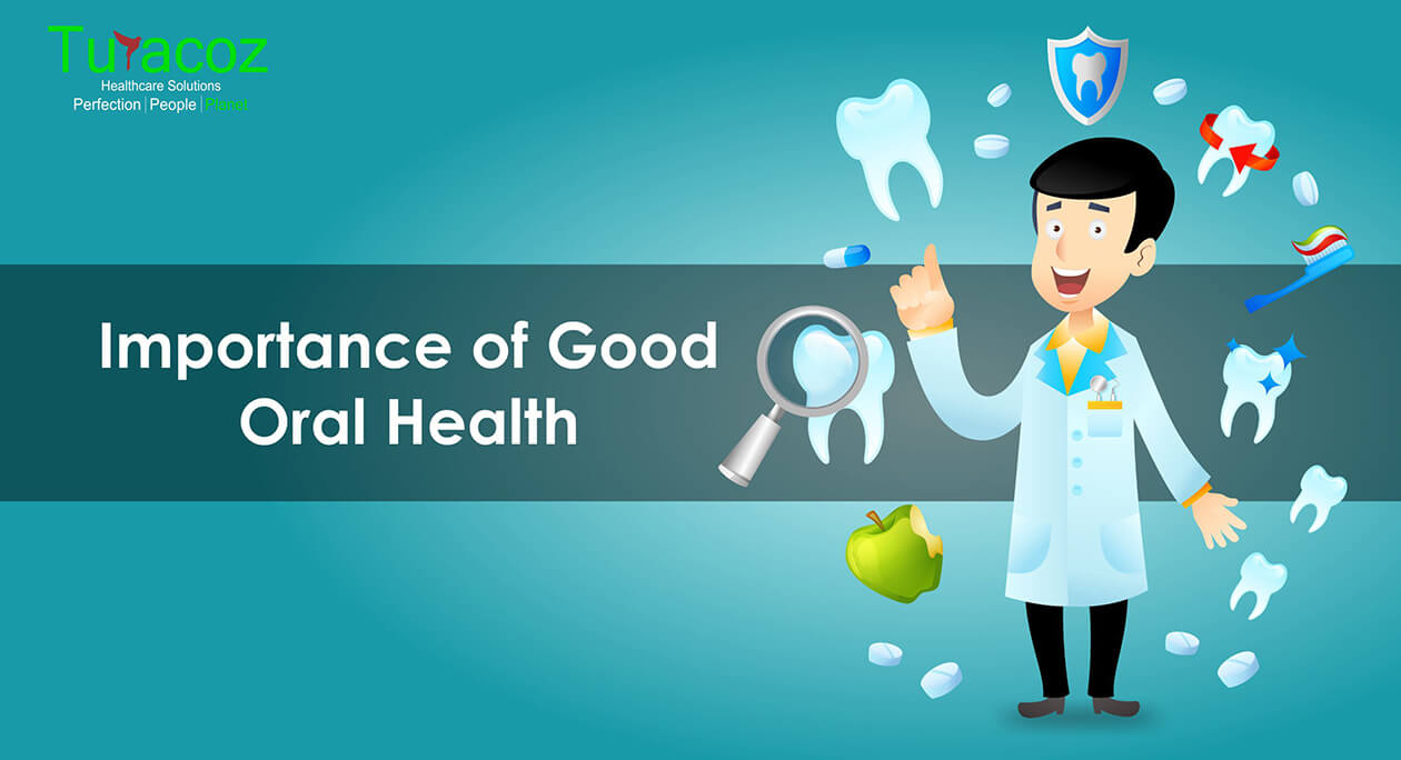 Importance of Good Oral Health